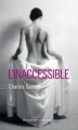 Couverture L'inaccessible Editions Buchet/Chastel 2017