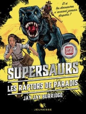 Couverture Supersaurs, tome 1 : Les raptors de paradis