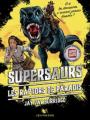 Couverture Supersaurs, tome 1 : Les raptors de paradis Editions Robert Laffont (R - Jeunesse) 2017