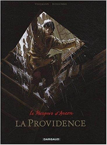 Couverture Le marquis d'Anaon, tome 3 : La providence