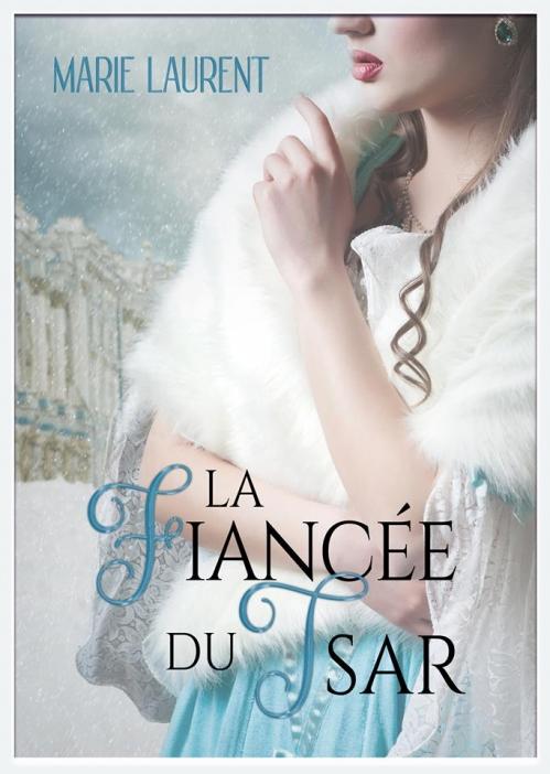 Couverture La fiancée du tsar