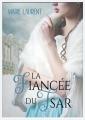 Couverture La fiancée du tsar Editions Gloriana 2017