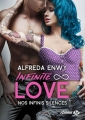 Couverture Infinite love, tome 3 : Nos infinis silences Editions Milady (Emma) 2017