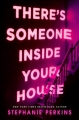 Couverture There's someone inside your house Editions Macmillan (Children's Books) 2017
