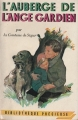 Couverture L'auberge de l'ange gardien Editions Gründ (Bibliothèque précieuse) 1955