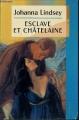 Couverture Esclave et châtelaine / Les feux d'une passion Editions France Loisirs 1999