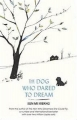 Couverture The dog who dared to dream Editions Abacus 2016