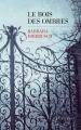 Couverture Le bois des ombres Editions Les Escales 2017