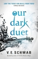 Couverture Monsters of Verity, book 2: Our dark duet Editions Titan Books 2017