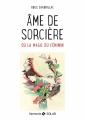 Couverture Ame de sorcière Editions Solar 2017
