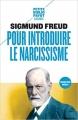 Couverture Pour introduire le narcissisme Editions Payot (Petite bibliothèque - Classiques) 2016