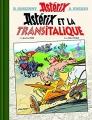 Couverture Astérix, tome 37 : Astérix et la Transitalique Editions Albert René 2017