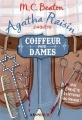Couverture Agatha Raisin enquête, tome 08 : Coiffeur pour dames Editions Albin Michel 2017