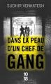 Couverture Dans la peau d'un chef de gang Editions 10/18 2017