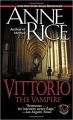 Couverture Les nouveaux contes des vampires, tome 2 : Vittorio le vampire Editions Ballantine Books 2000