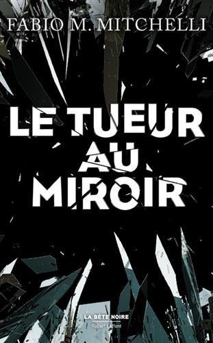 Couverture Le tueur au miroir