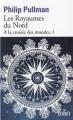Couverture A la croisée des mondes, tome 1 : Les royaumes du nord Editions Folio  2017