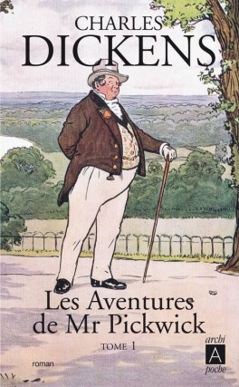 Couverture M. Pickwick : Les Archives posthumes du Pickwick-club, tome 1