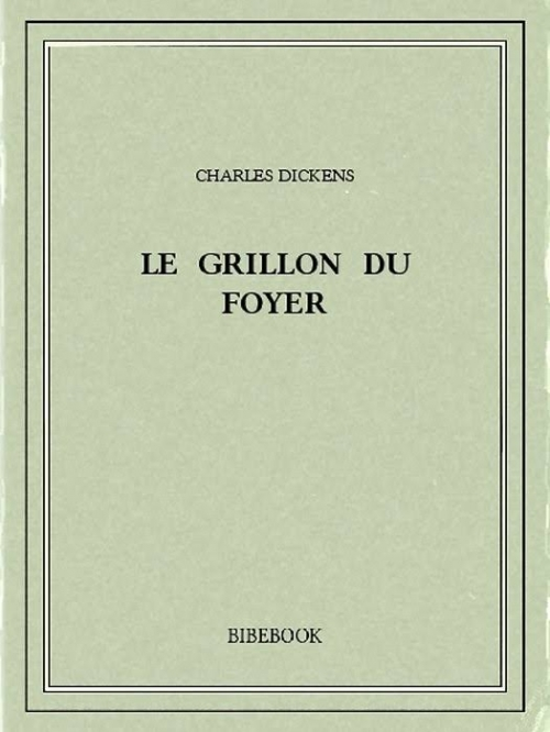 Couverture Le grillon du foyer