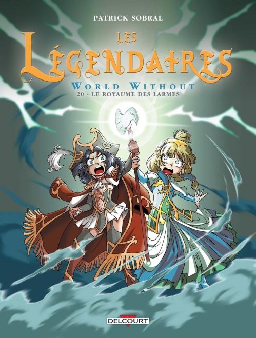 Couverture Les Légendaires, tome 20 : World Without : Le royaume des larmes