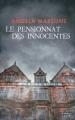 Couverture Le pensionnat des innocentes Editions France Loisirs (Thriller) 2017