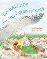 Couverture La ballade de l'ours nomade Editions des Eléphants 2017