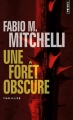 Couverture Une forêt obscure Editions Points (Thriller) 2017