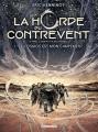 Couverture La Horde du Contrevent (BD), tome 1 : Le cosmos est mon campement Editions Delcourt (Néopolis) 2017