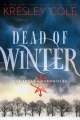 Couverture The Arcana Chronicles, book 3: Dead of Winter Editions Simon & Schuster (Books for Young Readers) 2015