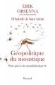 Couverture Petit précis de mondialisation, tome 4 : Géopolitique du moustique Editions Fayard 2017