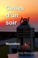 Couverture Celles d'un soir Editions Atine Nenaud 2017