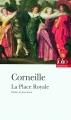 Couverture La place royale Editions Folio  (Théâtre) 2006