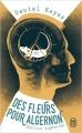 Couverture Des fleurs pour Algernon Editions J'ai lu (Témoignage) 2012