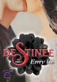 Couverture Destinée, tome 1 Editions Evidence (Venus) 2017