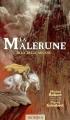 Couverture La Malerune, tome 3 : La belle arcane Editions Mnémos 2004