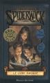 Couverture Les chroniques de Spiderwick, tome 1 : Le livre magique Editions Pocket (Jeunesse) 2011