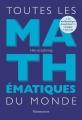 Couverture Toutes les mathématiques du monde Editions Flammarion 2017