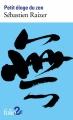 Couverture Petit éloge du zen Editions Folio  (2 €) 2017
