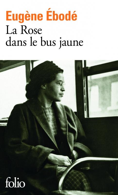 Couverture La rose dans le bus jaune