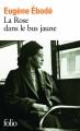 Couverture La rose dans le bus jaune Editions Folio  2016