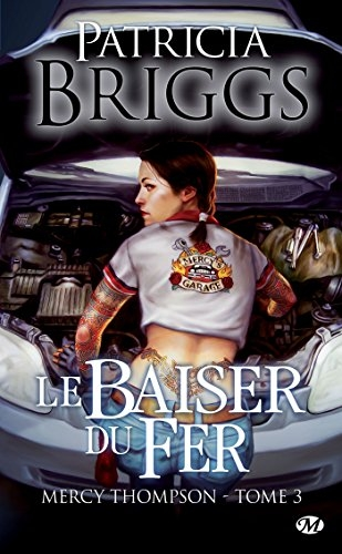 Couverture Mercy Thompson, tome 03 : Le baiser du fer