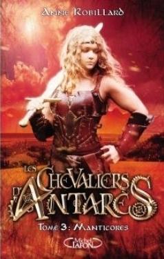 Couverture Les chevaliers d'Antarès, tome 3 : Manticores