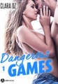 Couverture Dangerous games, tome 1 Editions Addictives 2017