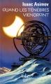 Couverture Quand les ténèbres viendront, intégrale Editions Folio  (SF) 2017