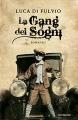 Couverture Le gang des rêves Editions Mondadori 2010
