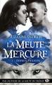 Couverture La meute Mercure, tome 1 : Derren Hudson Editions Milady (Bit-lit) 2017
