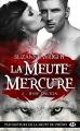 Couverture La meute Mercure, tome 2 : Jesse Dalton Editions Milady (Bit-lit) 2017