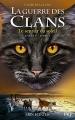 Couverture La guerre des clans, cycle 5 : L'aube des clans, tome 1 : Le sentier du soleil Editions Pocket (Jeunesse) 2017
