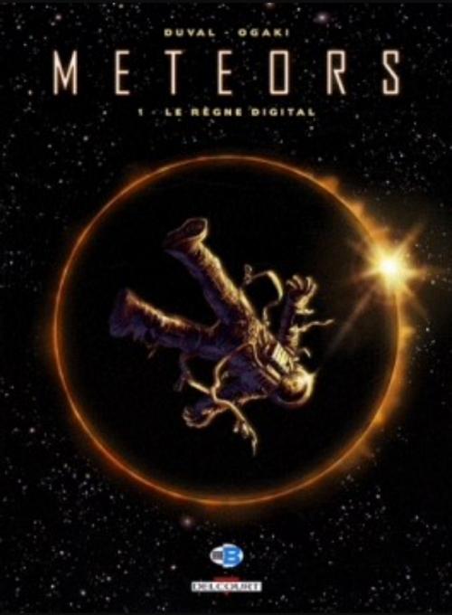 Couverture Meteors, tome 1 : Le règne digital