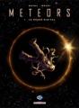 Couverture Meteors, tome 1 : Le règne digital Editions Delcourt 2008